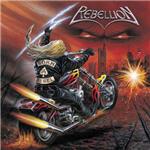 Rebellion - Born A Rebel
