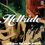 Hellride - ...And Then The Earth Moved...