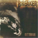Breaker - Get Tough