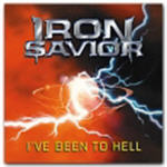 Iron Savior - I've Been To Hell