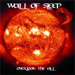 Wall Of Sleep - Overlook The All