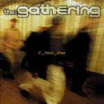 Gathering, The - if_then_else