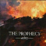 Prophecy, The - Ashes
