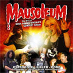 Ostrogoth - Mausoleum: The Official 20th Anniversary Concert Album