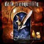 THE METAL OBSERVER - Review - DARK TRANQUILLITY - Skydancer + Of ...