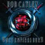 Catley, Bob - When Empires Burn