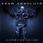 Fear Absolute - Apprehension