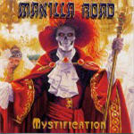 Manilla Road - Mystification