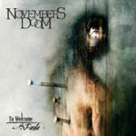Novembers Doom - To Welcome The Fade