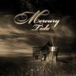 Mercury Tide - Why?