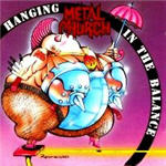 Metal Church - Hanging In The Balance