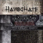 Havochate - This Violent Earth