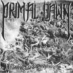 Primal Dawn - The Euthanasic Programme/Outrage - Breaks Your Neck (Split)