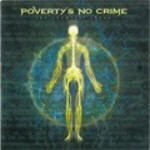 Poverty's No Crime - The Chemical Chaos