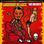 Mutants, The - Voodoo Blues