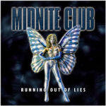 Midnite Club - Running Out Of Lies
