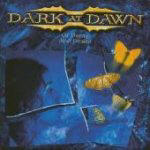 Dark At Dawn - Of Decay And Desire