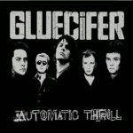 Gluecifer - Automatic Thrill