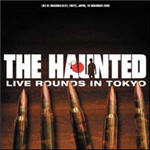 Haunted, The - Live Rounds In Tokyo