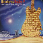 Various Artists - Honduras Rocks!!