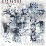 Time Machine - Reviviscence