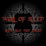 Wall Of Sleep - Slow But Not Dead