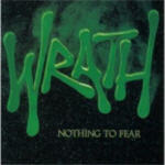 Wrath - Nothing To Fear
