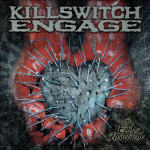 Cover of Killswitch Engage - The End Of Heartaches