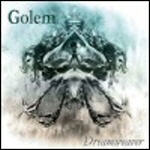 Golem - Dreamweaver