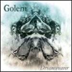 Golem - Dreamweaver
