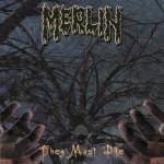 Merlin - They Must Die