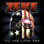 Zeke - �Til The Livin� End