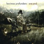 Lacrimas Profundere - Ave End