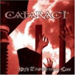 Cataract - With Triumph Comes Loss