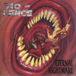 Vio-Lence - Eternal Nightmare (Re-Issue)