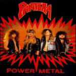 Pantera - Power Metal