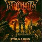 Kragens - Dying In A Desert