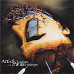 Guttural Secrete - Artistic Creation With Cranial Stumps