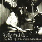 Cover of Fenriz Presents - The Best Of Old School Black Metal
