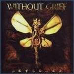 Without Grief - Deflower