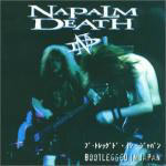 Napalm Death - Bootlegged In Japan