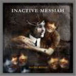 Inactive Messiah - s/t