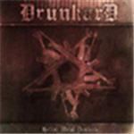 Drunkard - Hellish Metal Dominate