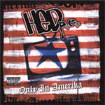 HED p.e. - Only In Amerika