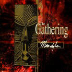 Gathering, The - Mandylion