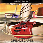Polak, Milan - Dreamscapes