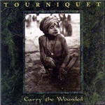 Tourniquet - Carry The Wounded EP
