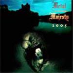 Metal Majesty - 2005