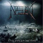 Nailed - A Pure World Is A Dead World