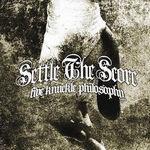 Settle The Score - Five Knuckle Philosophy